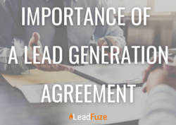 IMPORTANCE OF A LEAD GENERATION AGREEMENT